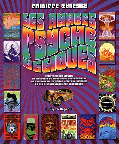 Les annees psychedeliques (French Edition): Philippe Thieyre