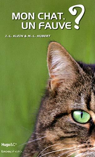 9782755608687: Mon chat, un fauve ?