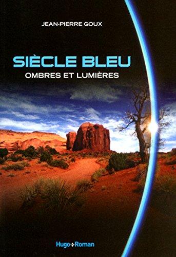 9782755609042: Ombres et lumières, Siècle Bleu