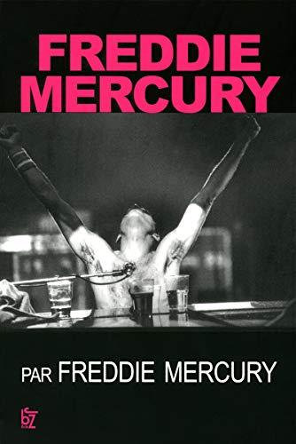 9782755609059: Freddy Mercury par Freddy Mercury