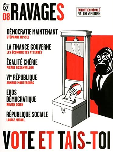 9782755609318: Ravages, n�8 : Vote et Tais-toi !