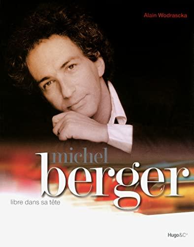 9782755609783: Michel Berger, libre dans sa t�te