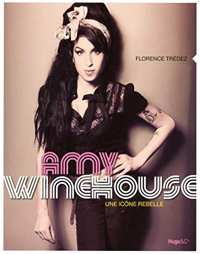 9782755610284: Amy Winehouse une icone rebelle