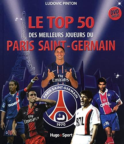 9782755610857: Le top 50 des es meilleurs joueurs du Paris Saint-Germain (1DVD)