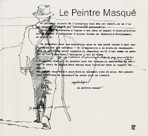 Le peintre masqué: Hugo et Compagnie