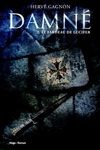 9782755611274: Damné, Tome 2 : Le fardeau de Lucifer