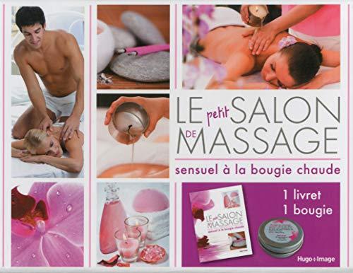 9782755611663: Le petit salon de massage sensuel à la bougie chaude