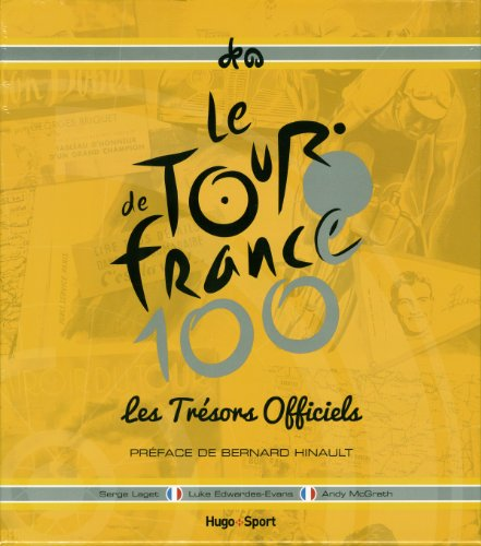 9782755611762: Les tr�sors officiels du Tour de France
