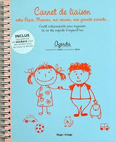 9782755611878: Agenda Sept 2013 � Dec 2014 : Carnet de liaison entre papa, maman, ma nounou, mes grands-parents...