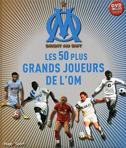 Les 50 plus grands joueurs de l'O.M. + DVD: Frédéric Rostain, Patrice Bastiera