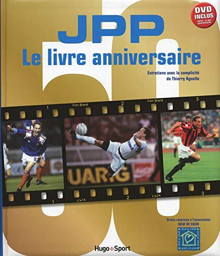 9782755613582: J.P.P. Le livre anniversaire