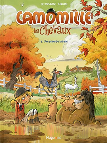 9782755614459: Camomille et les chevaux - tome 5 Une superbe balade