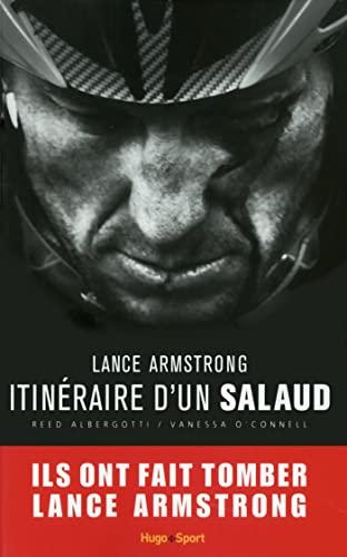 9782755614565: Lance Armstrong, itin�raire d'un salaud