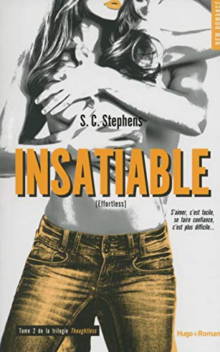 9782755615128: Insatiable T02 de la trilogie Thoughtless