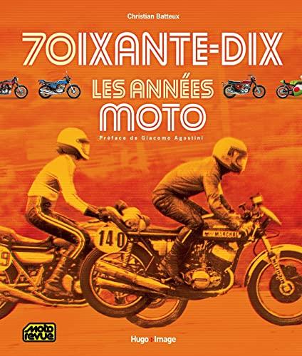 9782755616637: 70ixante-dix Les années moto