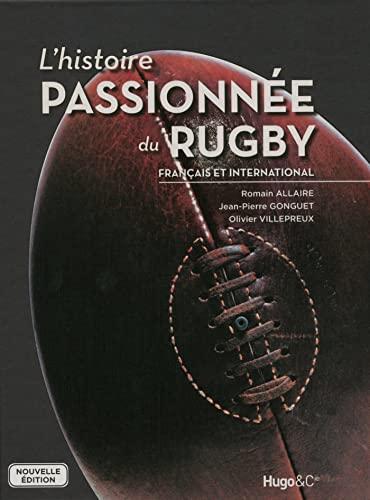 9782755616729: L'histoire passionnée du Rugby français et international