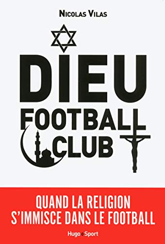 9782755617030: Dieu Football Club