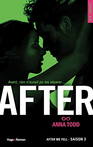 9782755617351: After, Tome 3 : After we fell (New Romance)