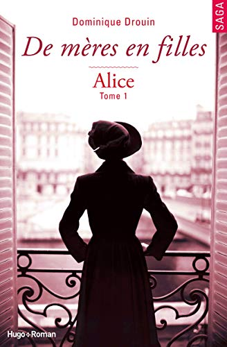 9782755617597: De m�res en filles - tome 1 Alice