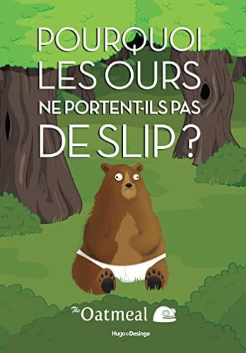 9782755617757: Pourquoi les ours ne portent-ils pas de slip ?
