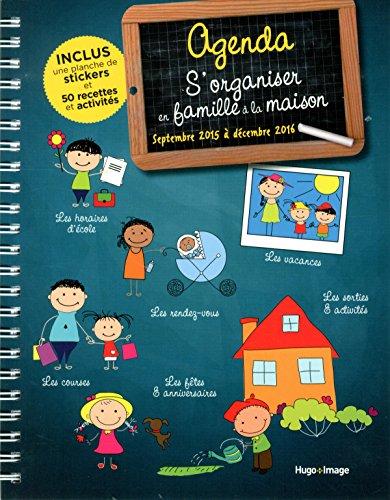 9782755618471: Agenda s'organiser en famille à la maison Septembre 2015 à Décembre 2016