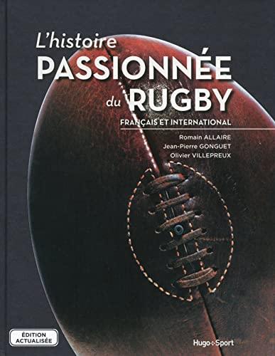 9782755622096: L'histoire passionnée du rugby