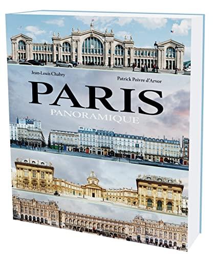 Paris Panoramique (French Edition): Jean Louis Chabry; Patrick Poivre d'Arvor