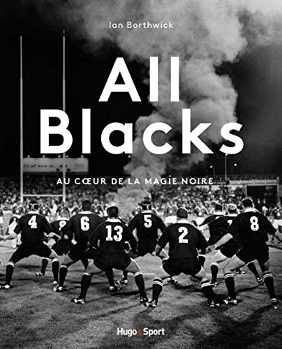9782755628609: All Blacks : Au coeur de la magie noire