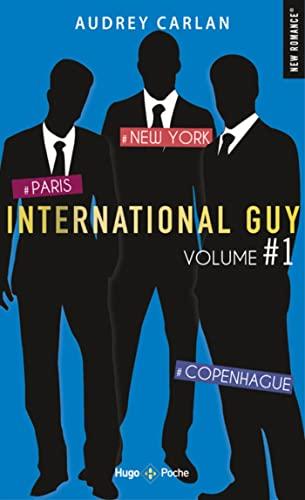 9782755644906: International Guy - VOLUME 1 Paris - New York - Copenhague
