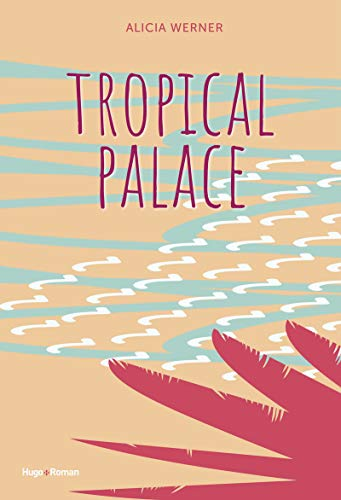 9782755647372: Tropical palace