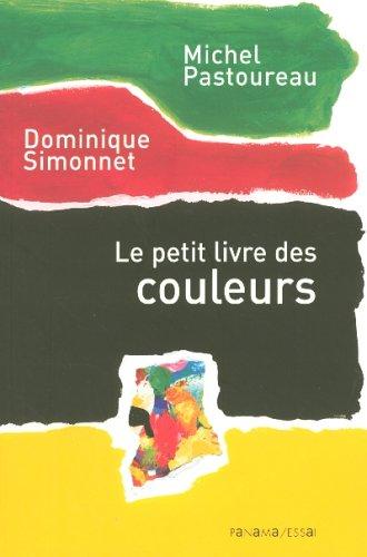 Le petit livre des couleurs: Pastoureau, Michel: