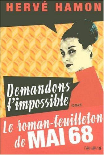 9782755702712: Demandons l'impossible