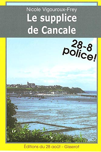 9782755800302: Le Supplice de Cancale