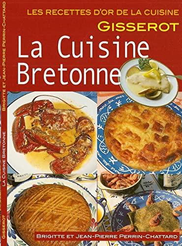 Cuisine bretonne - recettes d'or: PERRIN CHATTARD B.