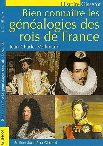 9782755801453: Bien connaître les généalogies des rois de France (French Edition)