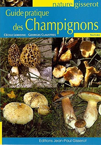 9782755801637: Guide Pratique des Champignons