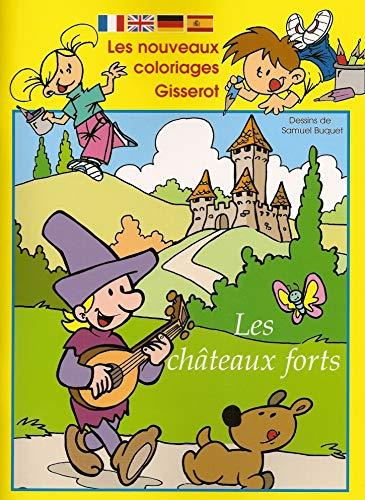 9782755801651: Les Ch�teaux Forts - COLORIAGES GISSEROT