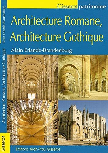 Architecture romane Architecture Gothique (2755802286) by Erlande-Brandenburg Alain