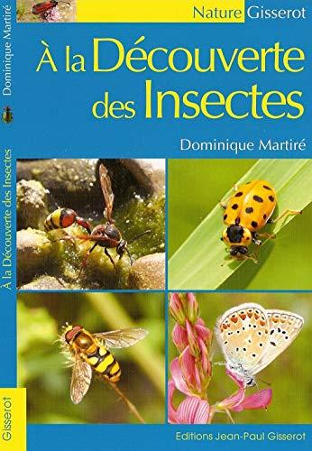 9782755802665: A la d�couverte des Insectes