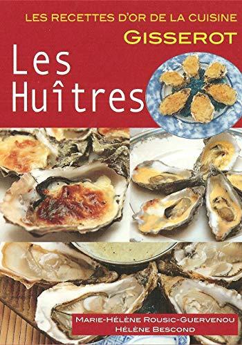 9782755803037: Les Huîtres RECETTES D'OR