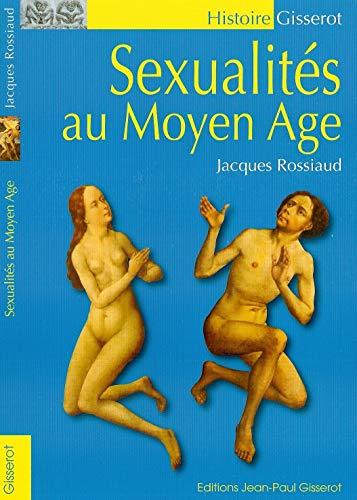 9782755803129: Les sexualites au moyen age (Gisserot Histoire)