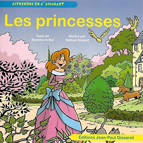 9782755804508: Les princesses - apprendre en s'amusant