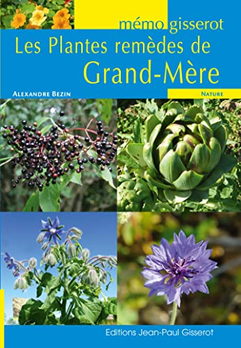 9782755805277: MEMO - Les Plantes rem�des de Grand M�re