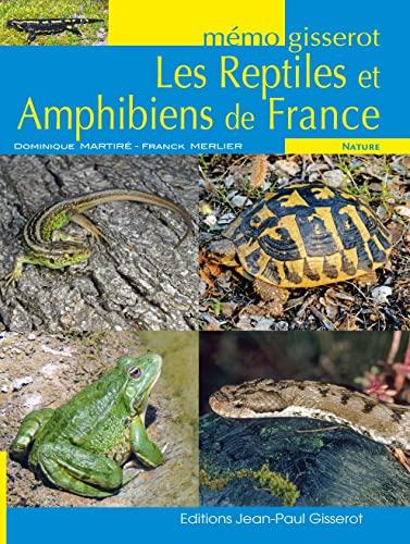 9782755805666: Reptiles et Amphibiens de FRANCE - MEMO