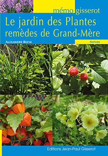 9782755806359: Jardin des Plantes remèdes de Grand-Mère (le) - MEMO