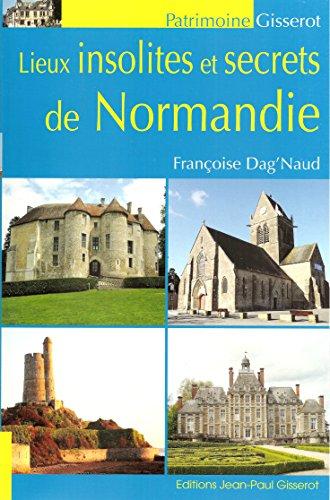 9782755806649: Lieux insolites et secrets de Normandie