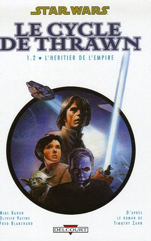 9782756000237: Star Wars - Le Cycle de Thrawn, Tome 1.2 (French Edition)
