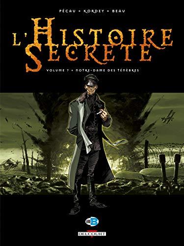 9782756000466: L'Histoire Secrète, Tome 7 : Notre-Dame des ténèbres