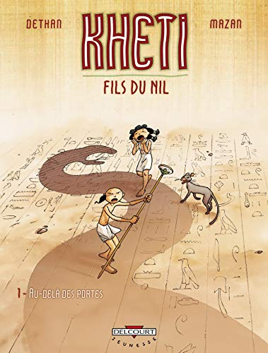 9782756000657: Kheti, Fils du Nil, 1 : Au Delà Des Portes
