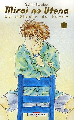 Mirai no Utena, Tome 1 : Hiwatari, Saki